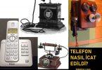 Telefon Nasıl İcat Edildi? 10 – TELEFON NASIL İCAT EDİLDİ 1