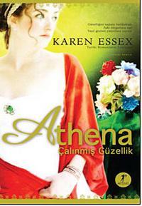 Karen Essex, Athena, Çalınmış Güzellik
