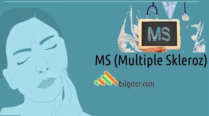 MS (Multiple Skleroz) Nedir? MS Hastalığı Belirtileri ve Tedavi
