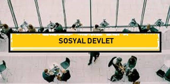 Sosyal Devlet Nedir? Türkiye'de Sosyal Devlet İlkesi