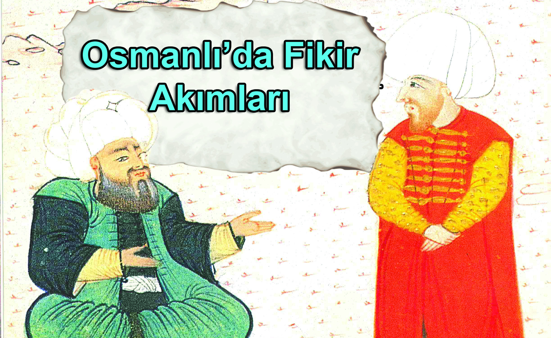 Osmanlı'da Fikir Akımları