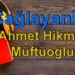 Ahmet Hikmet Müftüoğlu-Çağlayanlar Sesli Kitap Dinle