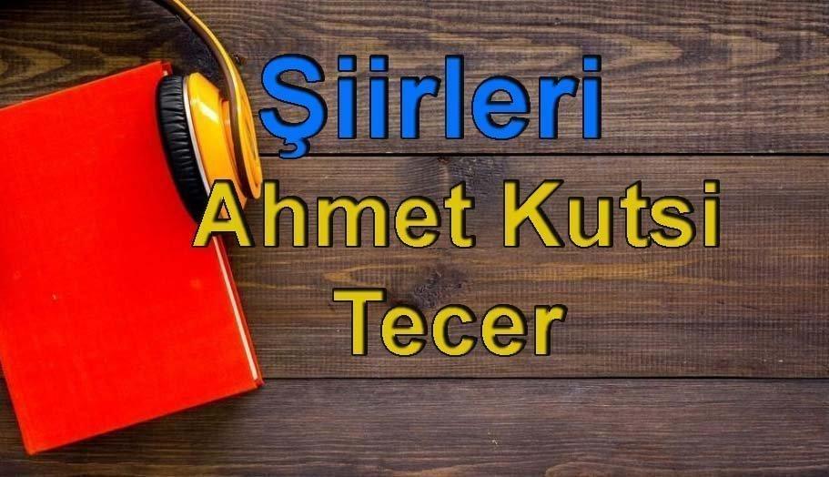 Ahmet Kutsi Tecer-Şiirleri Sesli Kitap Dinle 5 – iirleri