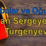 İvan Sergeyeviç Turgenyev-Babalar ve Oğullar Sesli Kitap