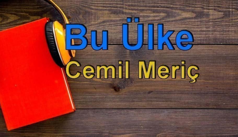 Cemil Meriç-Bu Ülke Sesli Kitap Dinle 2 – bu ülke cemil meriç