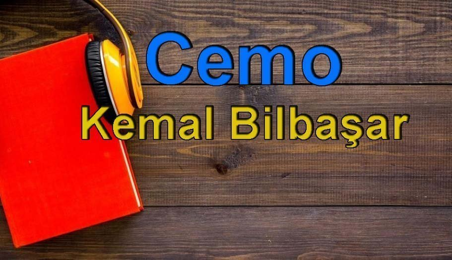Kemal Bilbaşar-Cemo Sesli Kitap Dinle 9 – cemo kemal bilbaşar