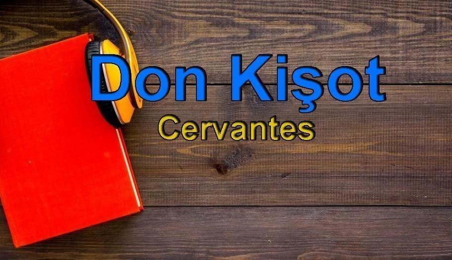 Cervantes-Don Kişot Sesli Kitap Dinle 8 – don kişot cervantes