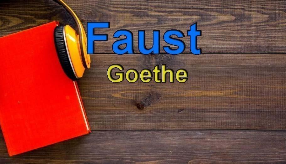 Goethe-Faust Sesli Kitap Dinle 11 – goethe faust