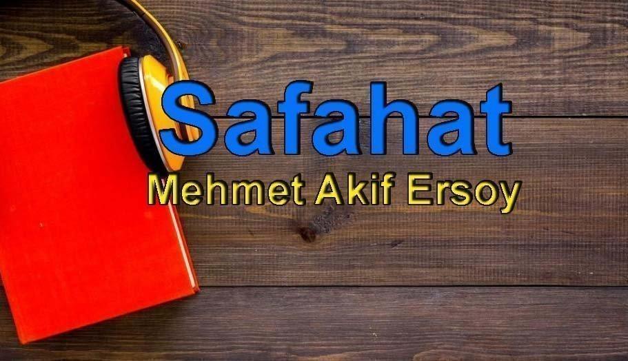 Mehmet Akif Ersoy-Safahat Sesli Kitap Dinle 1 – safahat mehmet akif