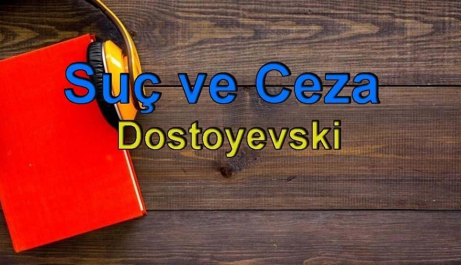 Dostoyevski-Suç ve Ceza Sesli Kitap Dinle 16 – suç ve ceza dostoyevski