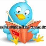 Türkçe'de Fiilden İsim Yapma Ekleri
