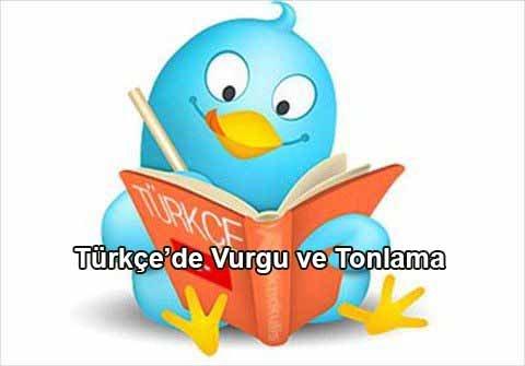 Türkçe'de Vurgu ve Tonlama 1 – türkçede vurgu ve tonlama