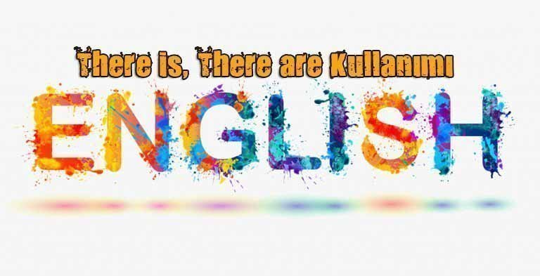 There is There are Konu Anlatımı 10 – there is there are kullanımı
