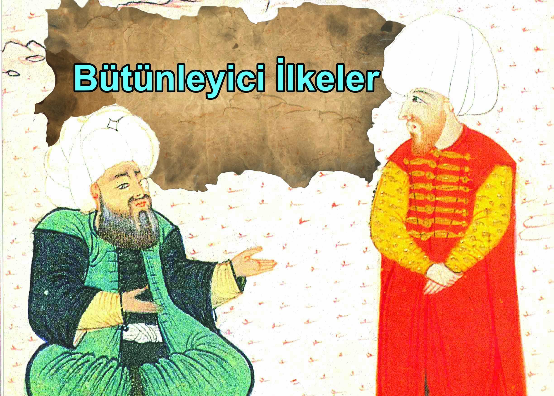 Atatürk'ün Bütünleyici İlkeleri Nelerdir? 1 – bütünleyici ilkeler
