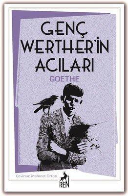 Genç Werther'in Acıları Romanı Özeti 3 – Genç VVerther'in Acıları