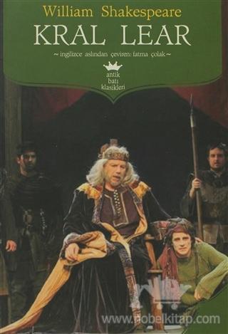 Kral Lear Eserinin Özeti - Sheakespeare 1 – Kral Lear