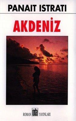 Akdeniz Romanının Özeti - Panait İstrali 2 – akdeniz