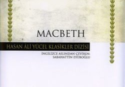 Macbeth Eserinin Özeti – Sheakespeare