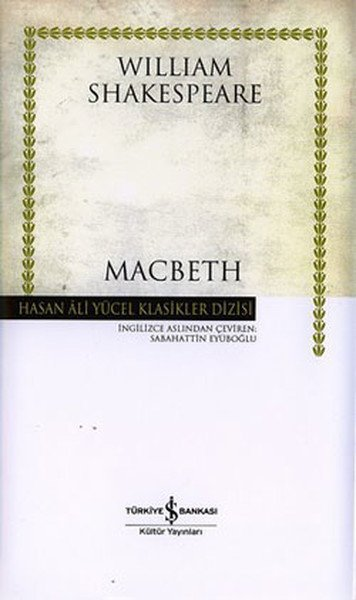 Macbeth Eserinin Özeti - Sheakespeare 1 – macbeth