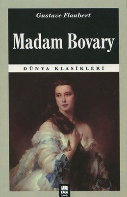 Madam Bovary Roman Özeti - Gustave Flaubert 4 – madam bovary