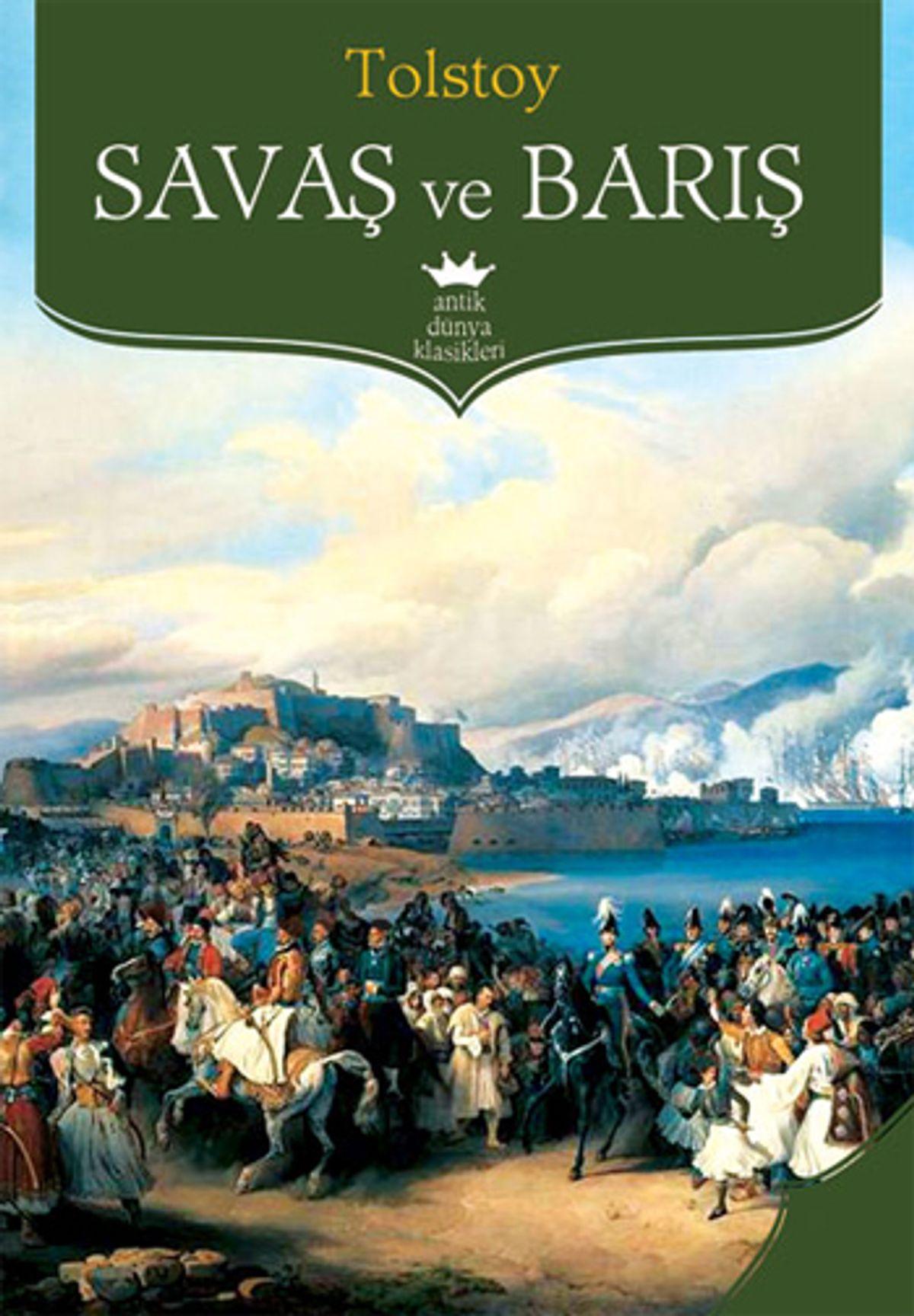 Savaş ve Barış Romanının Özeti - Tolstoy 1 – savaş ve barış